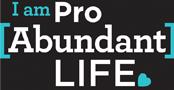 Pro Abundant Life